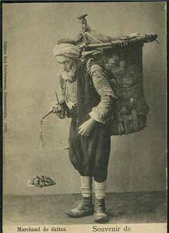A Turkish fruit vendor; this one sold dates. Postcard published by Max Fruchtermann