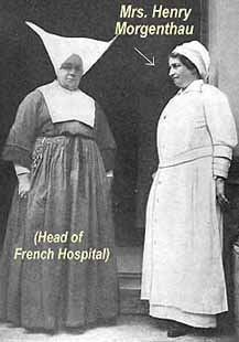 Ambassador Morgenthau's Mrs., along with the head of the French hospital (at left).