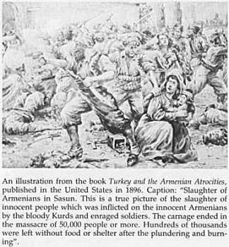 "An illustration from the book ""Turkey and the Armenian Atrocities, published in the United States in 1896. Caption: ""Slaughter of Armenians in Sasun. This is a true picture of the slaughter of innocent people which was inflicted on the innocent Armenians by the bloody Kurds and enraged soldiers. The carnage ended in the massacre of 50,000 people or more. Hundreds of thousands were left without food or shelter after the plundering and burning."" (Erich Feigl, The Myth of Terror)"