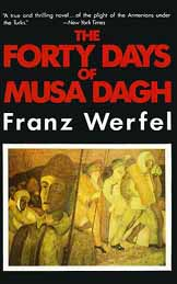 "Cover for The Forty Days of Musa Dagh; ""A true and thrilling novel..."" wrote the N.Y. Times"