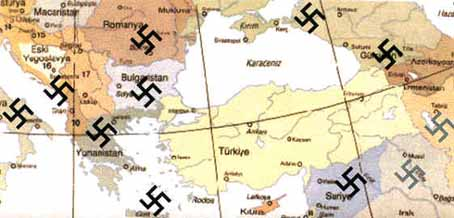 Turkey's desperate position during World War II: Turkey was totally surrounded by Hitler and his vassals