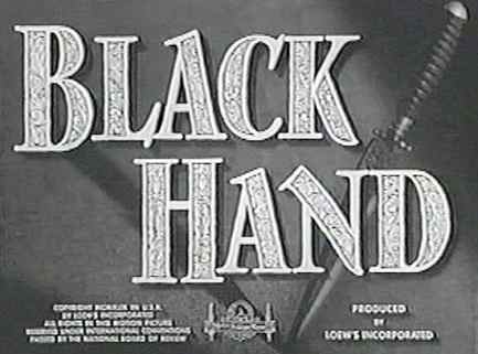 Title card of the MGM film production, BLACK HAND (1950)