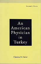 An American Physician in Turkey by Clarence Ussher
